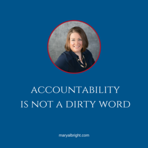 accountability is not a dirty word